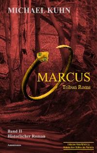 Cover Marcus - Tribun Roms. Schicksal an Mosel und Rhein.