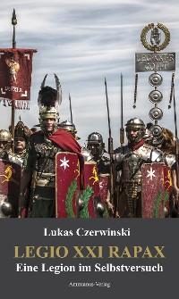 Cover Legio XXI Rapax
