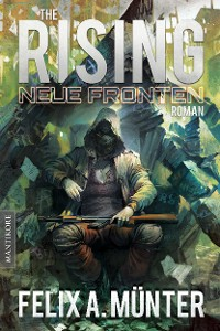 Cover The Rising 3 - Neue Fronten