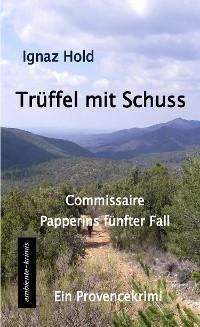 Cover Trüffel mit Schuss