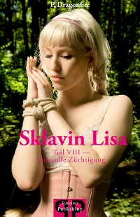 Cover Sklavin Lisa VIII - Lustvolle Züchtigungen (unzensiert)