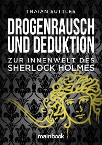 Cover Drogenrausch und Deduktion