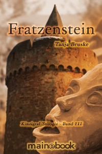 Cover Fratzenstein - Kinzigtal Trilogie Band 3