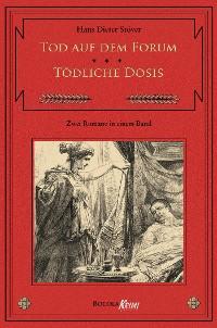 Cover Tod auf dem Forum / Tödliche Dosis