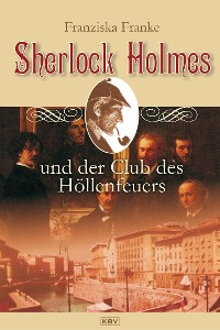 Cover Sherlock Holmes und der Club des Höllenfeuers