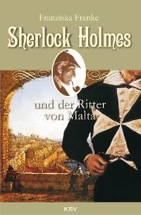 Cover Sherlock Holmes und der Ritter von Malta