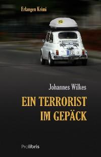 Cover Ein Terrorist im Gepäck