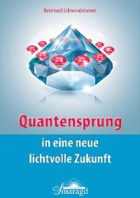 Cover Quantensprung in eine neue, lichtvolle Zukunft