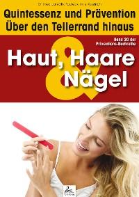 Cover Haut, Haare & Nägel: Quintessenz und Prävention