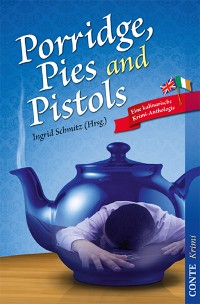 Cover Porridge, Pies and Pistols