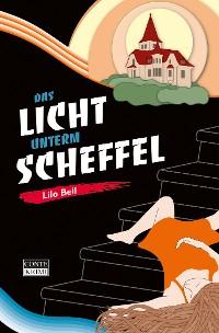 Cover Das Licht unterm Scheffel