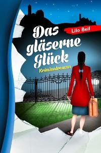 Cover Das gläserne Glück