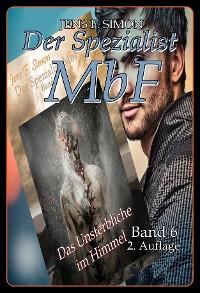 Cover Das Unsterbliche im Himmel (Der Spezialist MbF 6)