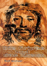 Cover Die Krippe und das Kreuz