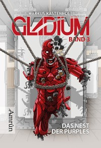 Cover Gladium 3: Das Nest der Purples