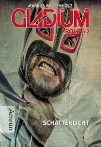 Cover Gladium 2: Die Cyborgdämonin