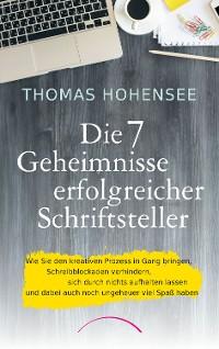 Cover Die 7 Geheimnisse erfolgreicher Schriftsteller