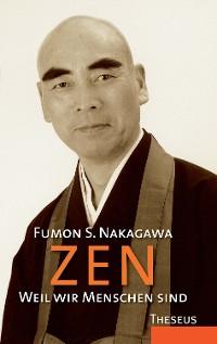 Cover Zen - Weil wir Menschen sind