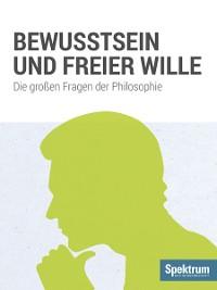 Cover Bewusstsein und Freier Wille