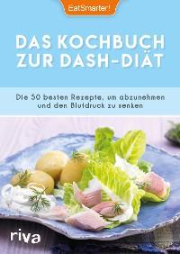 Cover Das Kochbuch zur DASH-Diät
