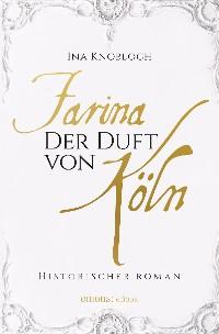 Cover Farina - Der Duft von Köln