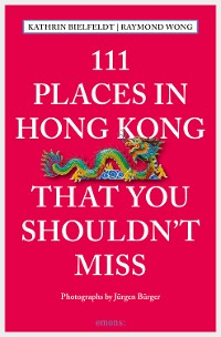 Cover 111 Places in Hong Kong that you shouldn't miss