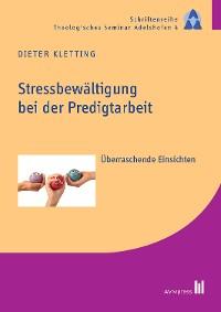 Cover Stressbewältigung bei der Predigtarbeit