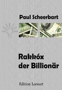 Cover Rakkóx der Billionär