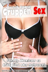 Cover Gruppen Sex - Heisse Sexgeschichten