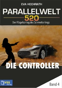 Cover Parallelwelt 520 - Band 4 - Die Controller