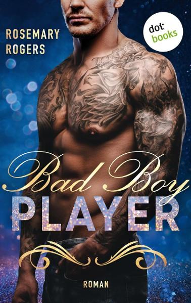 Bad Boy Player: Ein Dark-Romance-Roman - Band 2