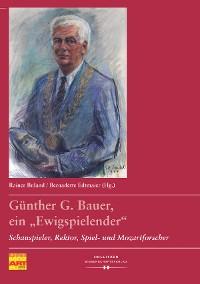"""Cover Günther G. Bauer, ein """"Ewigspielender"""""""