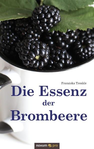 Die Essenz der Brombeere
