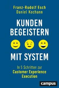 Cover Kunden begeistern mit System