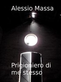 Cover Prigioniero di me stesso