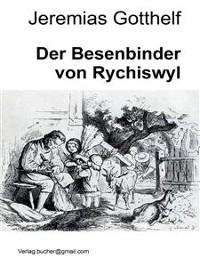 Cover Der Besenbinder von Rychiswyl