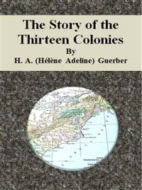 Cover The Story of the Thirteen Colonies