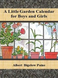 Cover A Little Garden Calendar for Boys and Girls