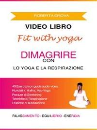 Cover Video Libro Dimagrire con lo Yoga e la Respirazione