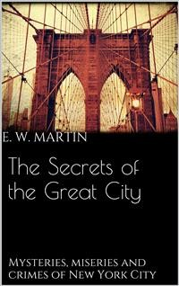 Cover The Secrets of the Great City