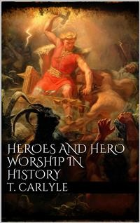 Cover Heroes and Hero-Worship in History