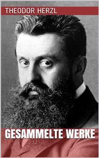 Cover Theodor Herzl - Gesammelte Werke