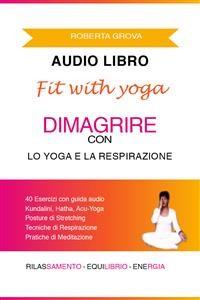 Cover Audiolibro Dimagrire con lo Yoga & la Respirazione