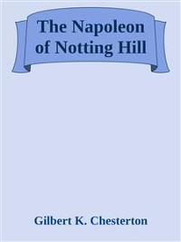 Cover The Napoleon of Notting Hill