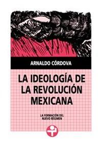 Cover La ideología de la Revolución Mexicana