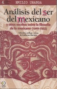 Cover Análisis del ser del mexicano y otros escritos sobre la folosofía de lo mexicano