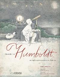Cover Alexander von Humboldt, un explorador científico en América