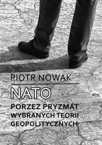 Cover NATO poprzez pryzmat wybranych teorii geopolitycznych