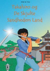 Cover Takahiro og De Skjulte Sandheders Land