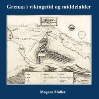 Cover Grenaa i vikingetid og middelalder